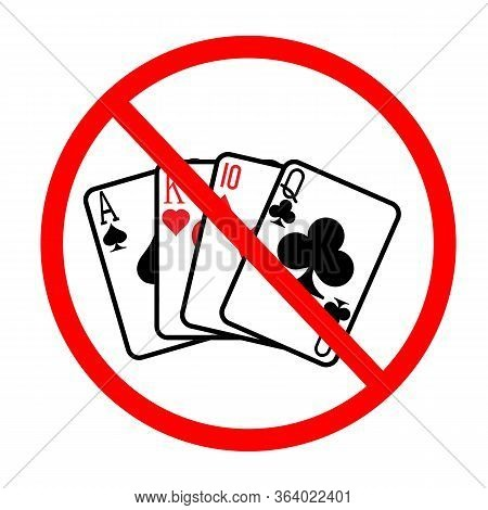 Gamble Prohibition Icon On White Background. Flat Style. Gambling Prohibited Icon For Your Web Site