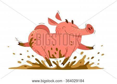 Funny Cartoon Pig Runs In Dirt Vector Illustration, Activity Happy Enjoying Animal Swine Character D