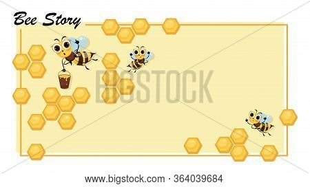Bee Story. Honeycomb. Swarm Of Bees. Cute Cartoon Character. Poster. Cartoon Cute Bees.