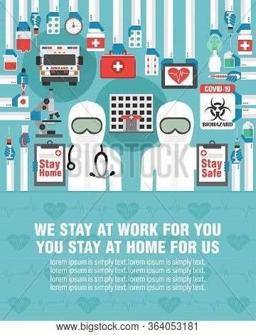 Medical Flat Design. We Stay At Work For You, You Stay At Home For Us. Covid-19 Pandemic. Lorem Ipsu