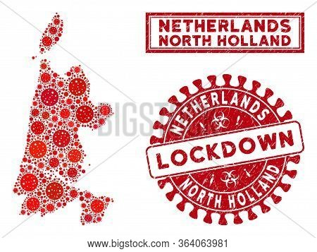 Coronavirus Collage North Holland Map And Stamps. Red Round Lockdown Scratched Seal. Vector Coronavi