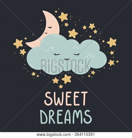 Cute Poster With Moon, Stars, Cloud On A Dark Background. Vector Print For Baby Room, Greeting Card,