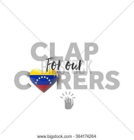 Clap For Carers Message With Venezuela Heart Flag. 3d Render