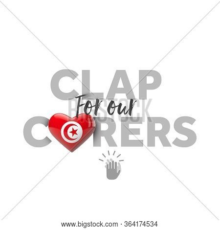 Clap For Carers Message With Tunisia Heart Flag. 3d Render