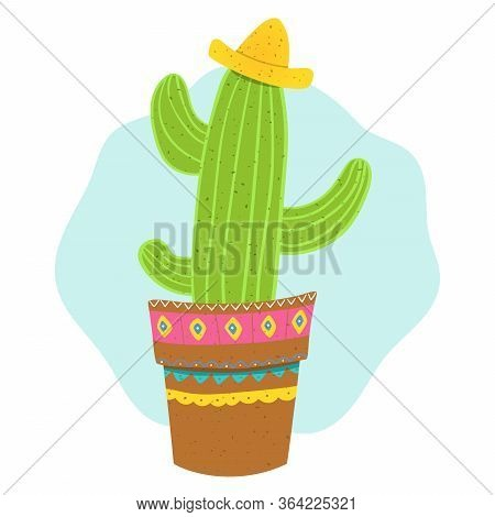 Adorable Cactus In Mexican Sombrero, Vector Illustration In Mexican Style For Cards, Prints, Posters