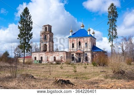 Church Of The Nativity In The Village Of Rozhdestveno In The Process Of Restoration, Tver Region, Ru