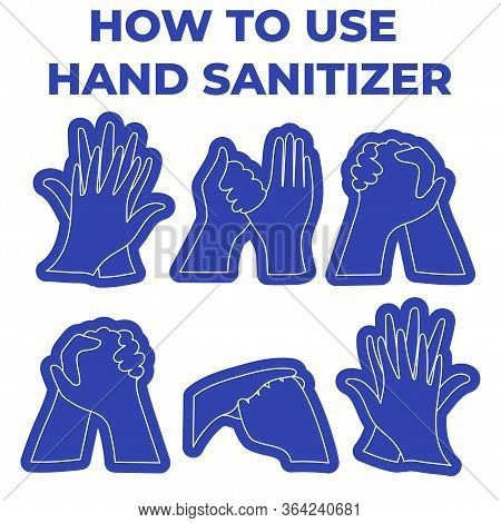 Disinfect Hands With Alcohol Gel. How To Use Hand Sanitizer, Personal Hygiene, Infographic Procedure