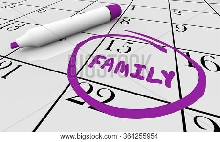 Family Day Calendar Circled Date Fun Event Reminder 3d Illustration
