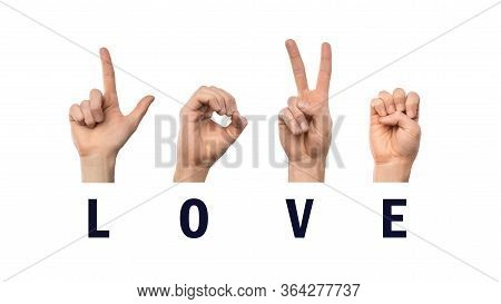 The Word Love, Finger Spelling In American Sign Language Asl, White Background