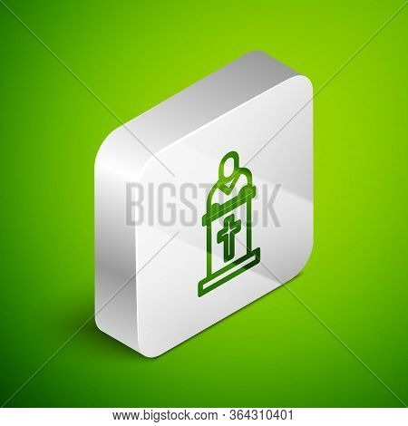 Isometric Line Church Pastor Preaching Icon Isolated On Green Background. Silver Square Button. Vect