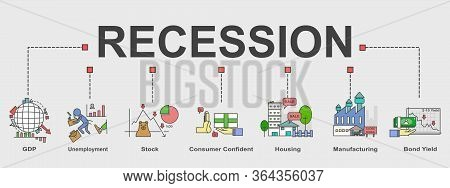 Vector Banner Of Recession Topic , Minimal Illustration Icons Of Factors To Indicate The Recession.