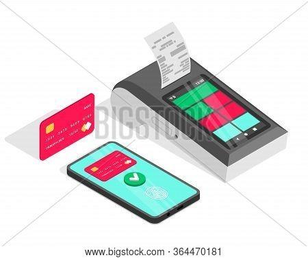 Cashless Payments Isometric Concept. 3d Contactless Payment Via Smartphone, Credit Card, Smart Termi