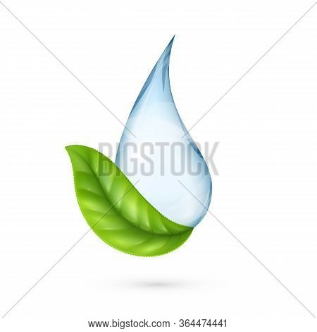 Clean Water Logo. Realistic Water Drop With Green Leaf. World Environment Day. Industrial Purificati
