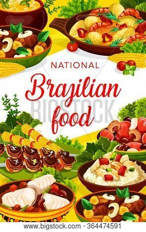 Brazilian Cuisine Menu Traditional Dishes, Vector Meals. Brazilian Feijoada Beans Stew, Churrasco Me
