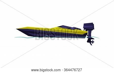 Power Boat Or Speedboat With Outboard Motor, Modern Nautical Motorized Transport, Summer Vacation De