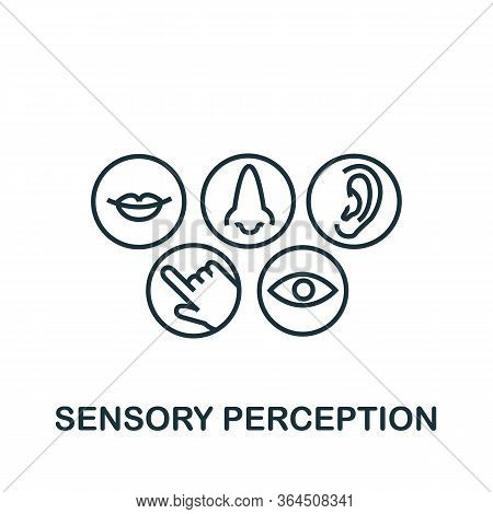 Sensory Perception Icon From Personality Collection. Simple Line Sensory Perception Icon For Templat