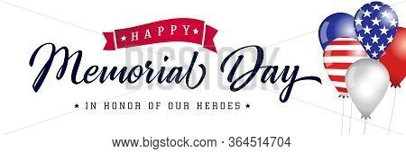 Happy Memorial Day Typography Poster, American Balloons With Flags. Memorial Day Usa, Flag Vector Il