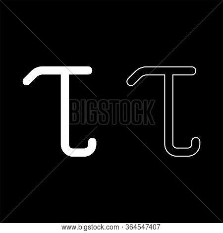 Tau Greek Symbol Small Letter Lowercase Font Icon Outline Set White Color Vector Illustration Flat S