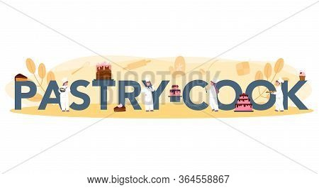 Pastry Cook Typographic Header Concept. Professional Confectioner
