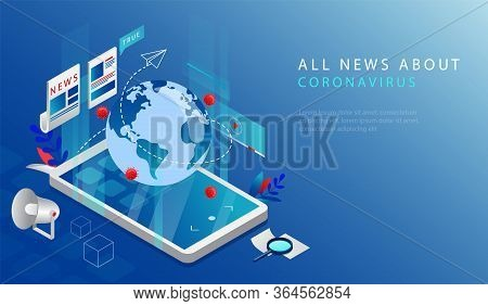 Isometric 3d Concept Of Latest Breaking News. Website Landing Page. Truthful Coronavirus And Quarant