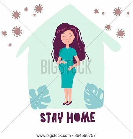 Vector Illustration In Flat Style. Pregnant Girl, A Woman At Home. Coronavirus. Pregnancy Under Quar
