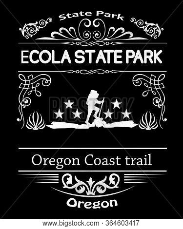 Ecola State Park Oregon Typography Design In Vintage Grunge Style.  Home Of The Oregon Coast Trail I