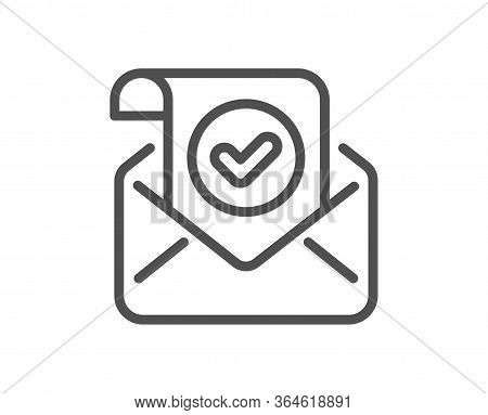 Confirmed Mail Line Icon. Approved Email Letter Sign. Verified Correspondence Symbol. Quality Design