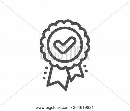 Approved Award Line Icon. Accepted Certificate Sign. Confirmed Medal Symbol. Quality Design Element.