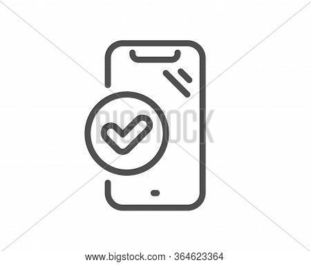 Approved Phone Line Icon. Accepted Smartphone Sign. Verified Device Symbol. Quality Design Element.