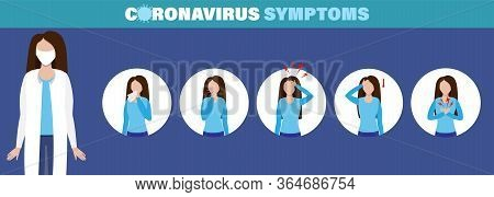 Symptoms Infographics Covid-19. Coronavirus Ncov Disease, Medicine Protection And Symptoms Infection