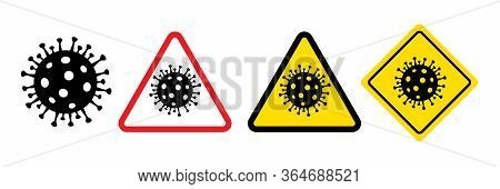 Coronavirus Icon Quarantine Alert Set. Corona Virus Warning Sign Logo Concept Vector Illustration Is