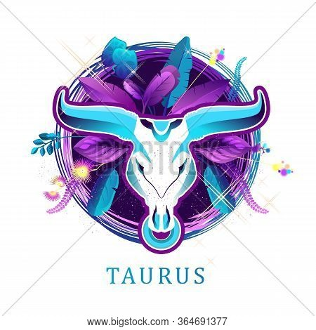 Vector Illustration Of Magic Horoscope Sign Taurus Style Of The 60s, Bright Hippie Art Isolated On W
