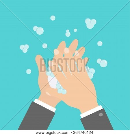 Wash Hands With Soap Soap Foam Bubble. Cute Cartoon Businessman Hand Body Part. Stop Coronavirus Cov