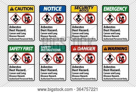 Safety Label,asbestos Dust Hazard, Cancer And Lung Disease Hazard Authorized Personnel Only