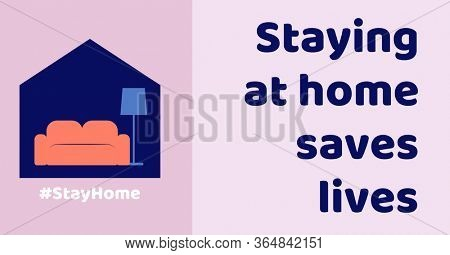 Digital illustration of house with writing staying at home saves lives. Public health pandemic coronavirus Covid 19 social distancing self isolation in quarantine lockdown concept digitally generated
