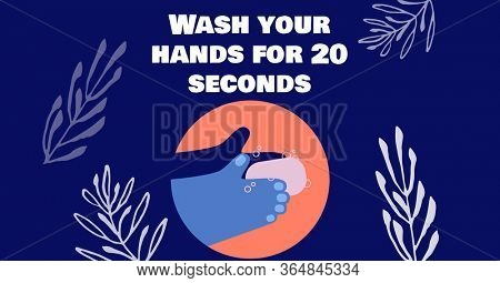 Digital illustration of washing hands with a writing. Public health pandemic coronavirus Covid 19 social distancing self isolation in quarantine lockdown concept digitally generated image