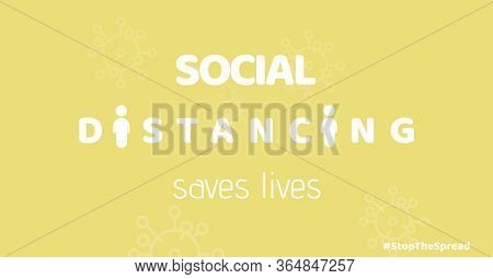 Digital illustration of words social distancing saves lives. Public health pandemic coronavirus Covid 19 social distancing self isolation in quarantine lockdown concept digitally generated image