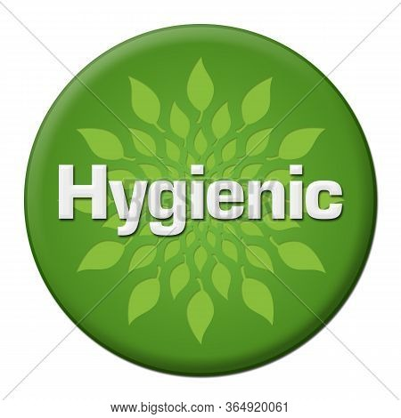 Hygienic Text Written Over Green Circular Background.