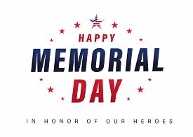 Happy Memorial Day Usa Lettering Poster With Text & Stars. Typography Memorial Day Background With A