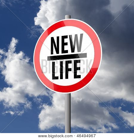 Road Sign White Red With Words New Life