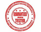 Grunge rubber stamp with text guaranteed and tested inside vector illustration poster