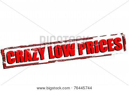 Crazy Low Prices