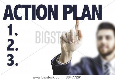 Business man pointing the text: Action Plan