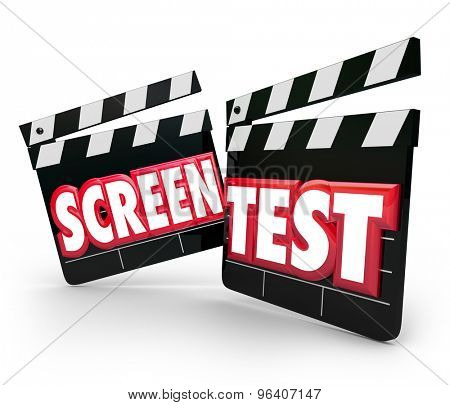 Screen Test words on movie clapper boards for acting audition or performance tryout to win a role in a movie or play