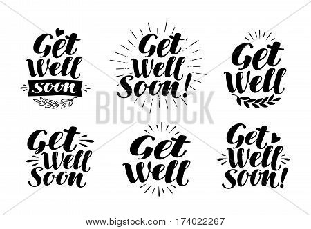 Get well soon, label. Health, medicine, hospital symbol. Lettering, calligraphy vector illustration isolated on white background