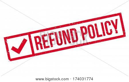 Refund Policy rubber stamp. Grunge design with dust scratches. Effects can be easily removed for a clean, crisp look. Color is easily changed.