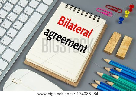 Bilateral agreement, Text message on white paper
