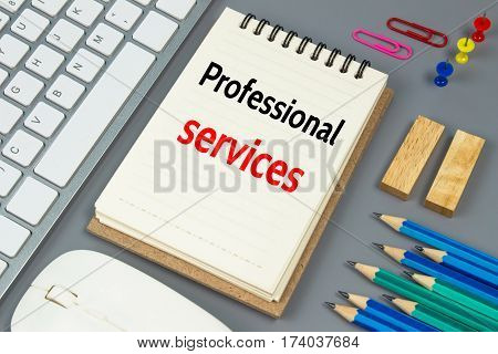 Professional services, Text message on white paper