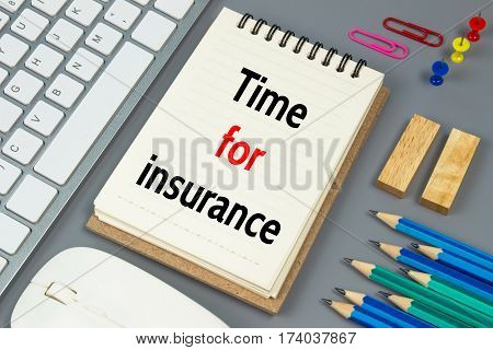 Time for insurance, Text message on white paper