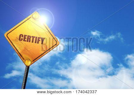 certify, 3D rendering, traffic sign